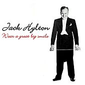 Wear A Great Big Smile by Jack Hylton