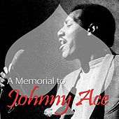 Play & Download A Memorial To Johnny Ace by Johnny Ace | Napster