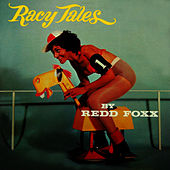 Play & Download Racy Tales by Redd Foxx | Napster