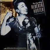 The Legendary by Alberta Hunter