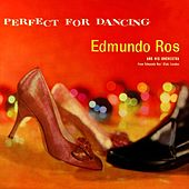 Play & Download Perfect For Dancing by Edmundo Ros (1) | Napster