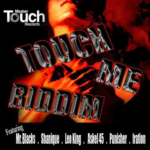 Play & Download Touch Me Riddim by Various Artists | Napster