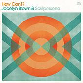 How Can I by Jocelyn Brown (1)