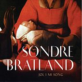 Jol i mi song by Sondre Bratland