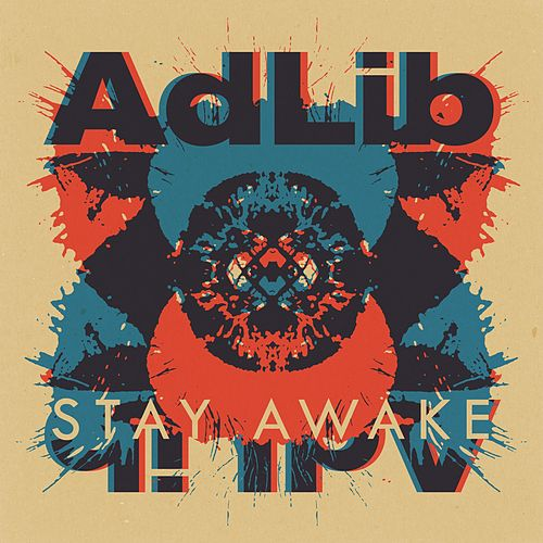 Play & Download Stay Awake by Adlib | Napster