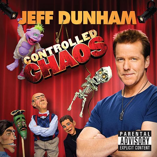Play & Download Controlled Chaos by Jeff Dunham | Napster