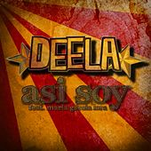 Play & Download Asi Soy by Deela | Napster