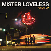 Play & Download Grow Up by Mister Loveless | Napster