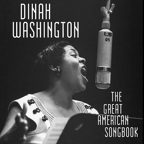 Play & Download The Great American Songbook by Dinah Washington | Napster