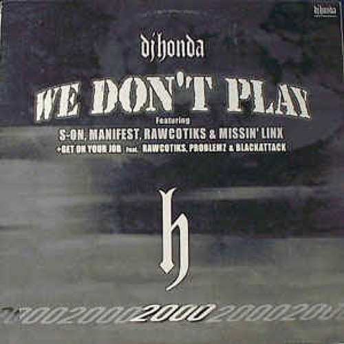 Play & Download We Don't Play by DJ Honda | Napster