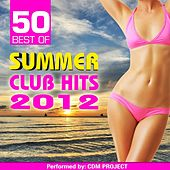 50 Best of Summer Club Hits 2012 by CDM Project