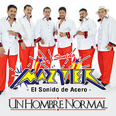 Play & Download Un Hombre Normal by Sonido Mazter | Napster