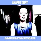 Americanesque by Amanda Saint
