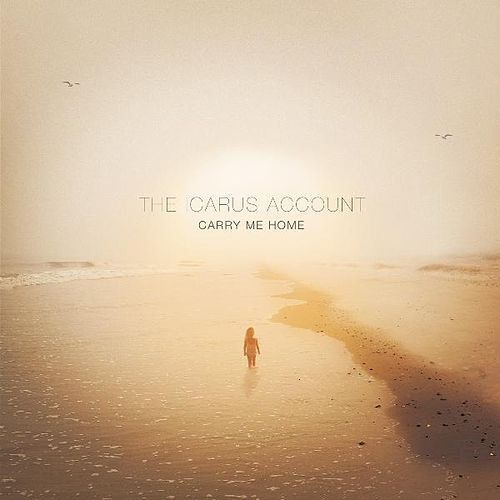 Carry Me Home by The Icarus Account