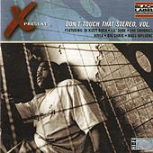 Don't Touch This Stereo, Vol. 1 by X (2)