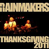 Play & Download Thanksgiving 2011 by Rainmakers | Napster
