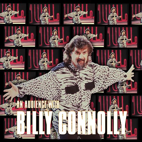 Play & Download An Audience With Billy Connolly by Billy Connolly | Napster