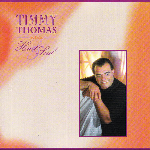 Heart & Soul by Timmy Thomas