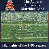 Auburn University Marching Band-Highlights of the 1996 Season by Various Artists