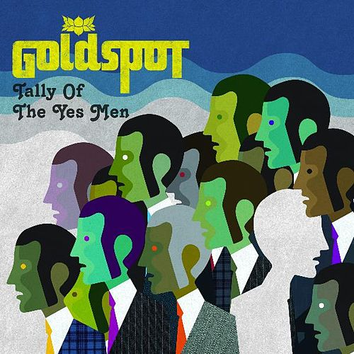 Play & Download Tally of the Yes Men by Goldspot | Napster