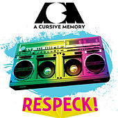 Play & Download Respeck! by A Cursive Memory | Napster