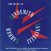 Play & Download The Music of Hindemith, Zaninelli, and Barber by The University of Southern Mississippi Wind Ensemble | Napster