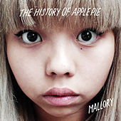 Play & Download Mallory/Shelf Life by The History Of Apple Pie | Napster