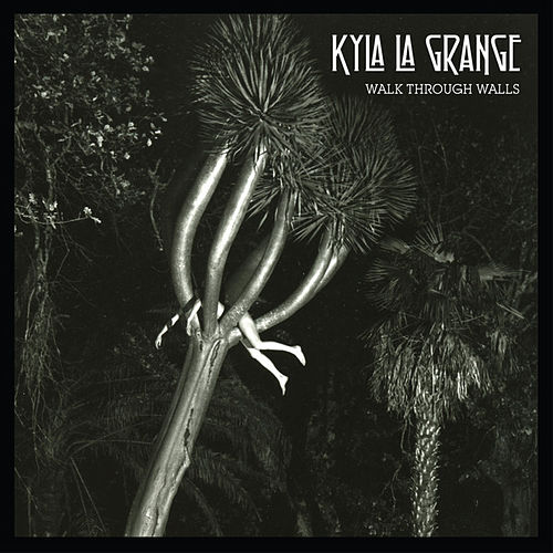 Play & Download Walk Through Walls by Kyla La Grange | Napster