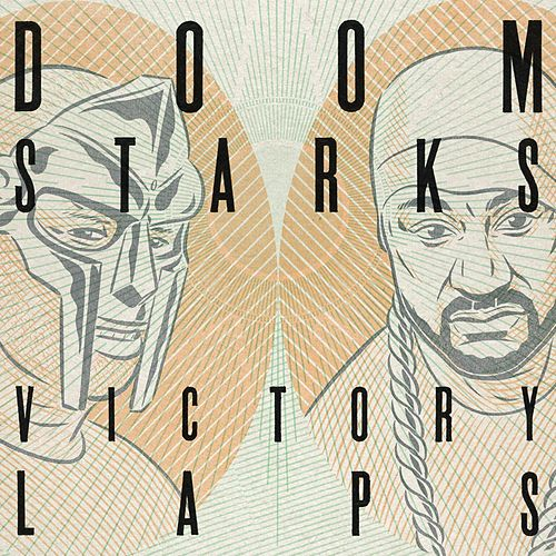 Play & Download Victory Laps by MF DOOM | Napster