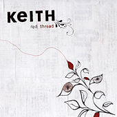 Play & Download Red Thread by Keith (Rock) | Napster