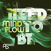 Play & Download Need To Be by Mindflow | Napster