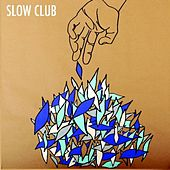 Play & Download It Doesn't Have To Be Beautiful by Slow Club | Napster