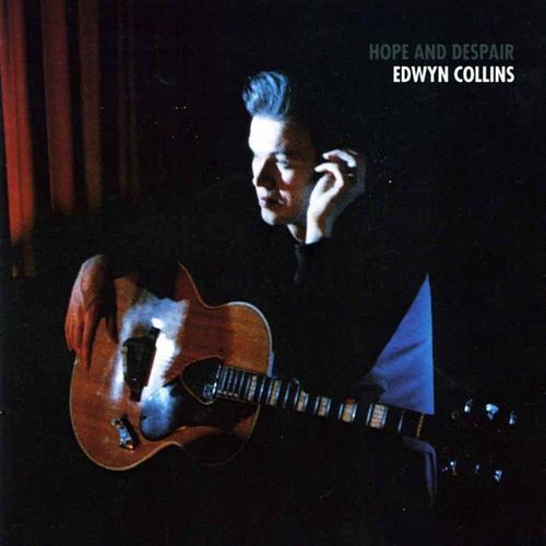 Play & Download Hope and Despair by Edwyn Collins | Napster
