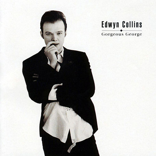Gorgeous George by Edwyn Collins