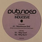 Play & Download Warehouse Shit by Induceve | Napster