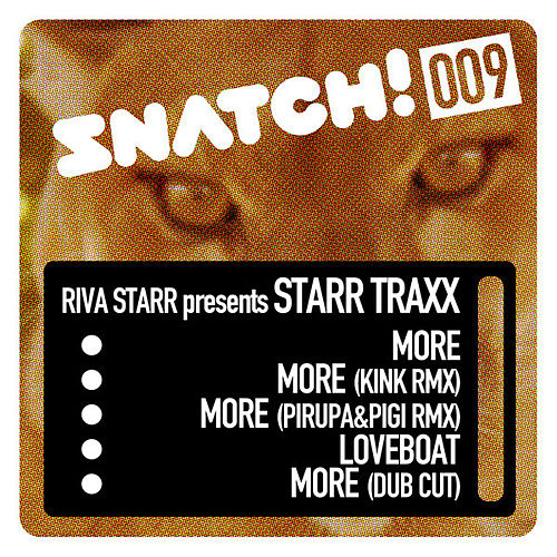 Snatch009 by Riva Starr