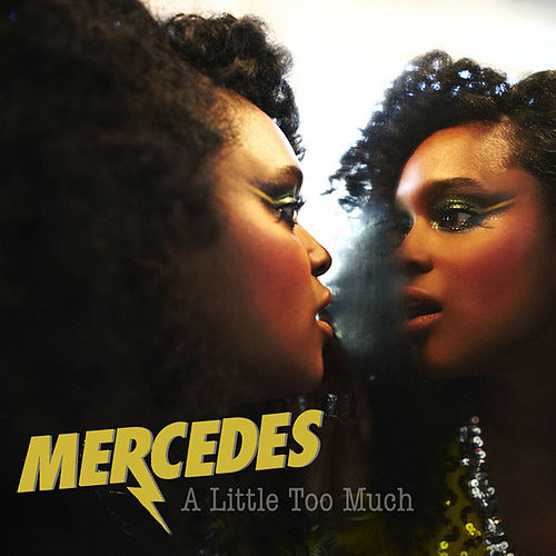 Play & Download A Little Too Much by Mercedes | Napster