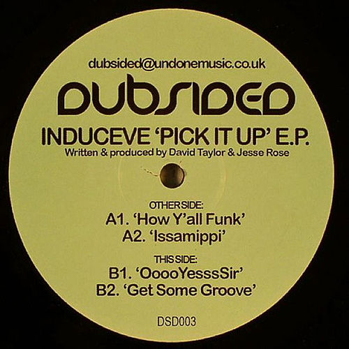 Pick It Up EP by Induceve