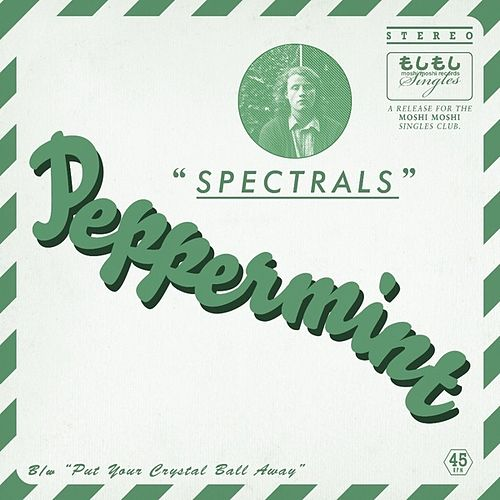 Peppermint by Spectrals