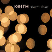 Vice and Virtue by Keith (Rock)