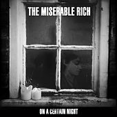 On A Certain Night by The Miserable Rich