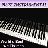 Play & Download Pure Instrumental: World's Best Love Themes by Twilight Trio | Napster