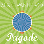 Série Pandeiro - Pagode by Various Artists