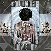 Love Hz by Goldrush