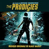 The Prodigies (Original Motion Soundtrack) von Klaus Badelt