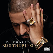 Kiss The Ring von DJ Khaled