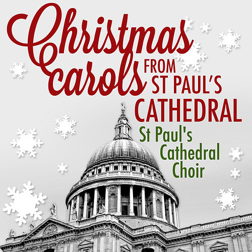 Play & Download Christmas Carols from St. Paul's Cathedral by St. Paul's Cathedral Choir | Napster