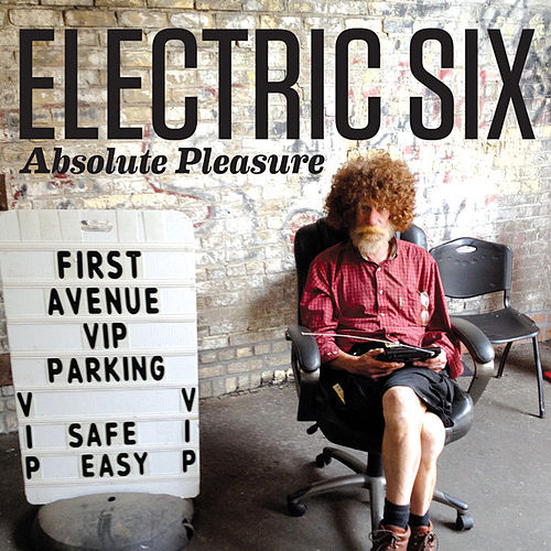 Absolute Pleasure by Electric Six