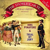 Play & Download HMS Pinafore & Trial By Jury by The D'Oyly Carte Opera Company | Napster