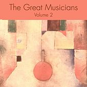 Play & Download The Great Musicians Volume 2 by Various Artists | Napster